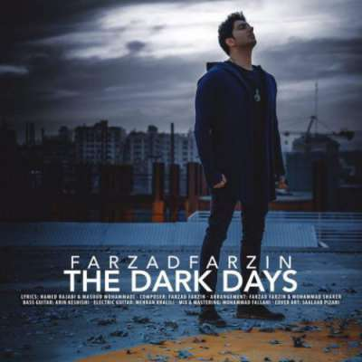 دانلود آهنگ فرزاد فرزین بنام روزهای تاریک
